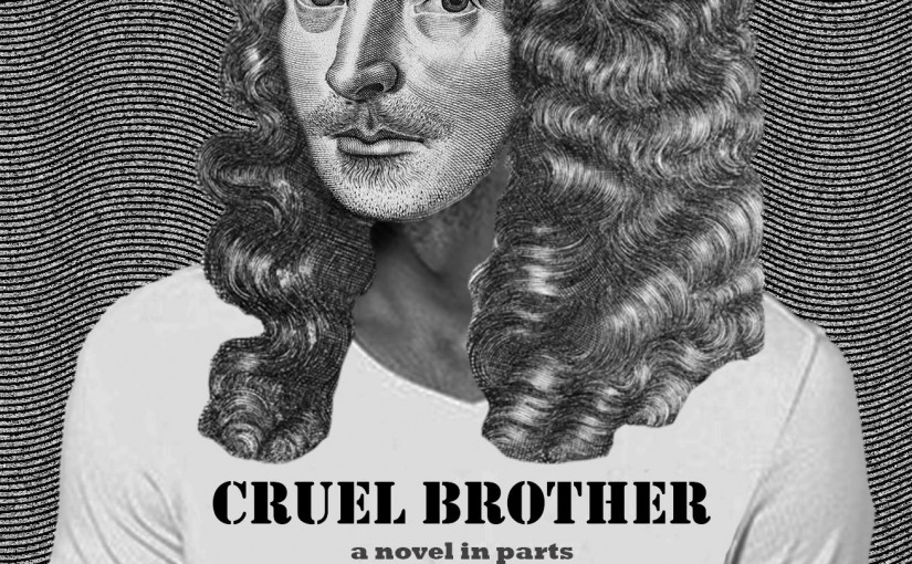 Cruel Brother – digital serialisation